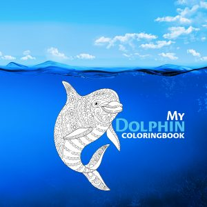 Book Cover: My Dolphin Coloring Book